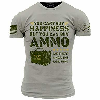 AMMO IS HAPPINESS, GRUNT STYLE